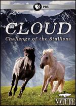 Nature: Cloud - Challenge of the Stallions - Ginger Kathrens