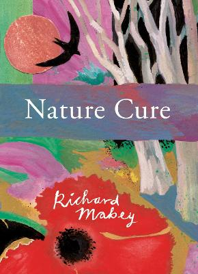 Nature Cure - Mabey, Richard
