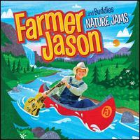 Nature Jams [CD/DVD] - Farmer Jason and Buddies