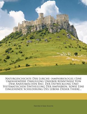 Naturgeschichte Der Lurche (Amphibiologie.) - Knauer, Friedrich Karl