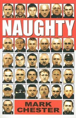 Naughty - Chester, Mark