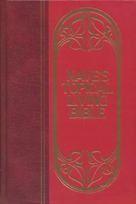 Nave's Topical Living Bible - Nave, Orville J