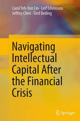 Navigating Intellectual Capital After the Financial Crisis - Lin, Carol Yeh