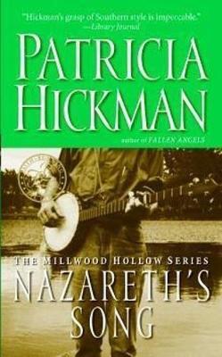 Nazareth's Song - Hickman, Patricia
