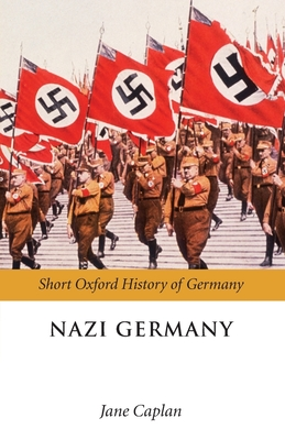 Nazi Germany - Caplan, Jane (Editor)
