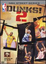NBA Street Series: Dunks!, Vol. 2