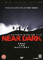 Near Dark - Kathryn Bigelow
