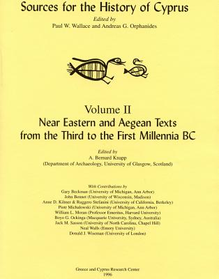 Near Eastern and Aegean Texts from the Third to the First Millennia BC - Beckman, Gary (Contributions by), and Bennet, John (Contributions by), and Kilmer, Anne D (Contributions by)