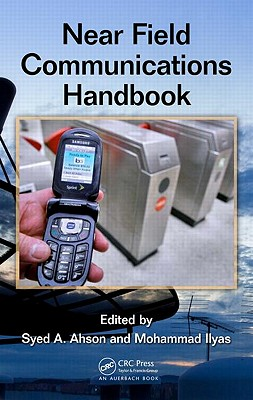 Near Field Communications Handbook - Ahson, Syed A (Editor)