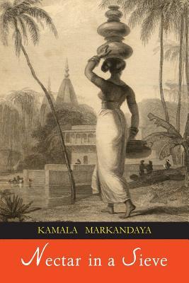 Nectar in a Sieve - Markandaya, Kamala
