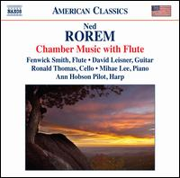 Ned Rorem: Chamber Music with Flute - Ann Hobson Pilot (harp); David Leisner (guitar); Fenwick Smith (flute); Mihae Lee (piano); Ronald Thomas (cello)
