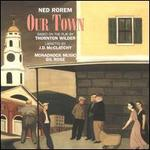 Ned Rorem: Our Town