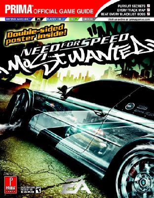 Need for Speed: Most Wanted: Prima Official Game Guide - Prima Temp Authors, and Anthony, Brad
