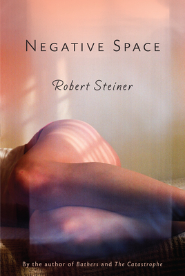 Negative Space - Steiner, Robert