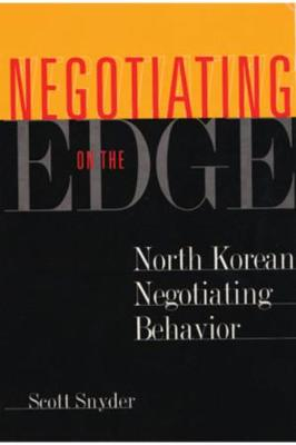 Negotiating on the Edge: Why Peace Settlements Succeed or Fail - Snyder, Scott