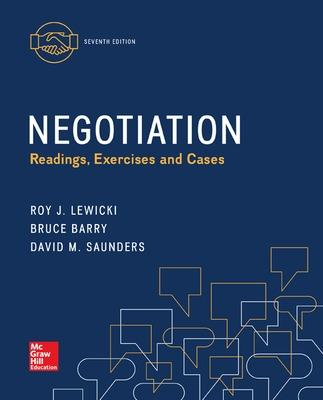 Negotiation: Readings, Exercises, and Cases - Lewicki, Roy, and Barry, Bruce, and Saunders, David