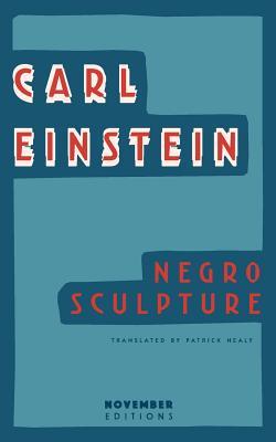 Negro Sculpture - Einstein, Carl