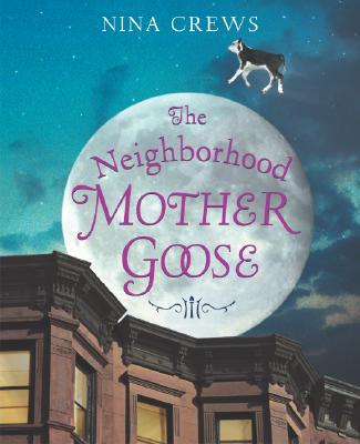 Neighborhood Mother Goose - Crews, Nina