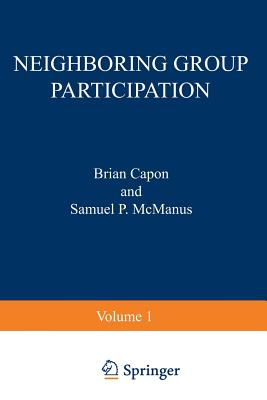Neighboring Group Participation: Volume 1 Withdrawn - Capon, Brian (Editor)