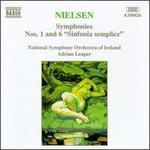 "Neilsen: Symphonies Nos. 1 & 6 (""Sinfonia semplice"")"