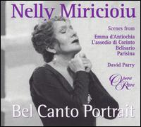 Nelly Miricioiu: Bel Canto Portrait - Alice Coote (vocals); Ashley Holland (vocals); Dominic Natoli (vocals); Fiona Janes (vocals);...
