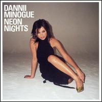 Neon Nights - Dannii Minogue