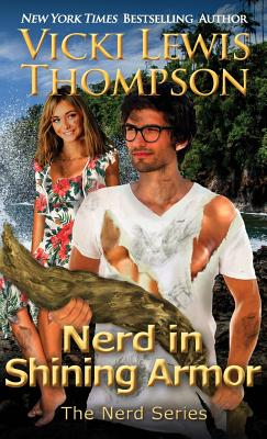 Nerd in Shining Armor - Thompson, Vicki Lewis