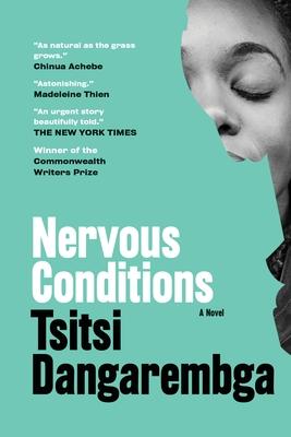 Nervous Conditions - Dangarembga, Tsitsi