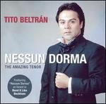 Nessun Dorma: The Amazing Tenor