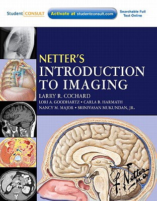 Netter's Introduction to Imaging - Cochard, Larry R