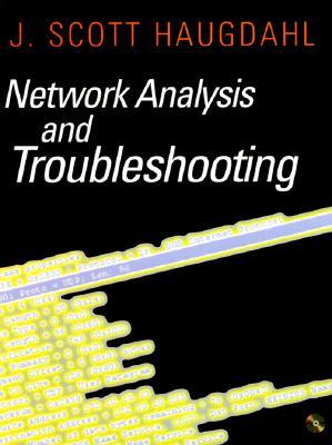 Network Analysis and Troubleshooting - Haugdahl, J Scott
