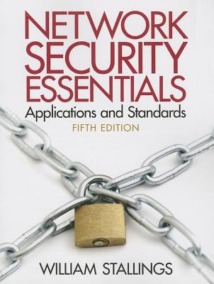 Network Security Essentials Applications and Standards - Stallings, William