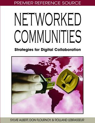 Networked Communities: Strategies for Digital Collaboration - Albert, Sylvie