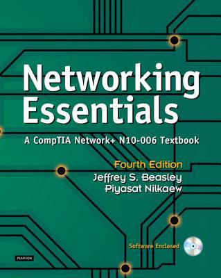 Networking Essentials: A Comptia Network+ N10-006 Textbook - Beasley, Jeffrey S., and Nilkaew, Piyasat