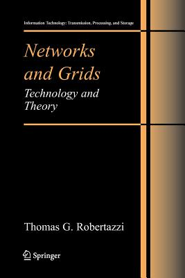 Networks and Grids: Technology and Theory - Robertazzi, Thomas G