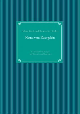 Neues Vom Zwergelein - Gross, Sabine, and Herden, Rosemarie