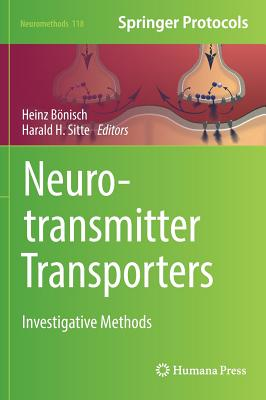 Neurotransmitter Transporters: Investigative Methods - Bonisch, Heinz (Editor)