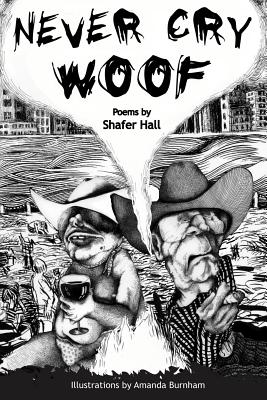 Never Cry Woof - Hall, Shafer