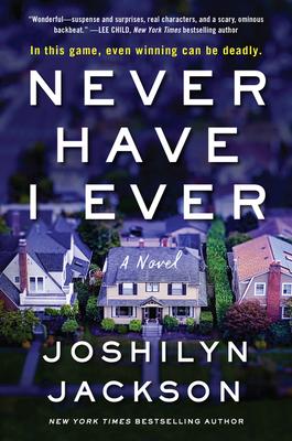 Never Have I Ever - Jackson, Joshilyn