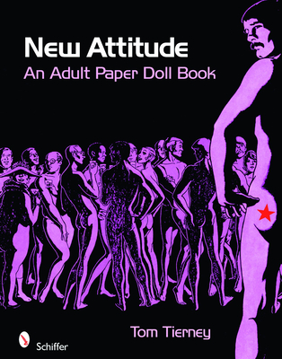New Attitude: An Adult Paper Doll Book - Tierney, Tom