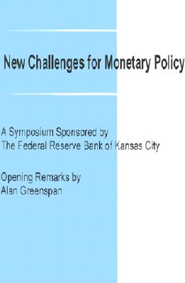 New Challenges for Monetary Policy - Greenspan, Alan (Contributions by)
