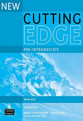 New Cutting Edge Pre-Intermediate Workbook with Key - Cunningham, Sarah, and Moor, Peter, and Comyns-Carr, Jane