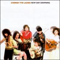 New Day Dawning - Cherish the Ladies