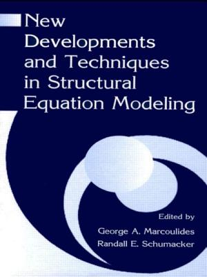 New Developments and Techniques in Structural Equation Modeling - Marcoulides, George A. (Editor), and Schumacker, Randall E. (Editor)