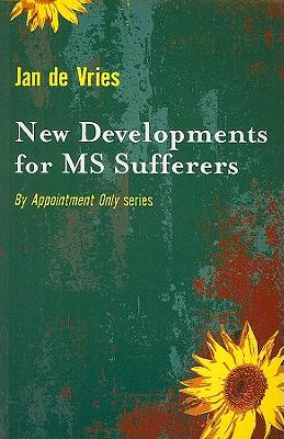 New Developments for MS Sufferers - De Vries, Jan