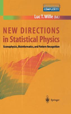 New Directions in Statistical Physics - Wille, Luc T (Editor)