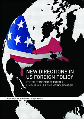 New Directions in US Foreign Policy - Parmar, Inderjeet (Editor)