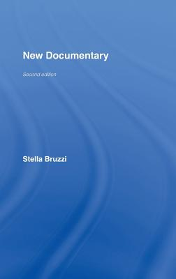 New Documentary: A Critical Introduction - Bruzzi, Stella