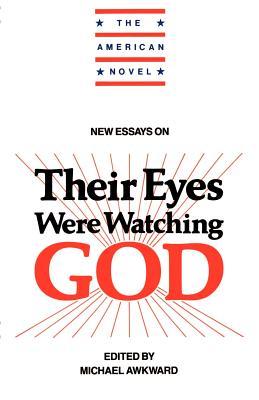 New Essays on Their Eyes Were Watching God - Awkward, Michael, Professor (Editor)
