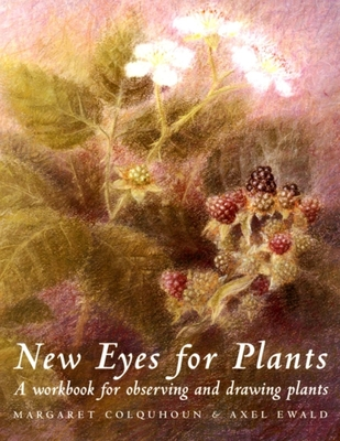 New Eyes for Plants - Colquhoun, Margaret